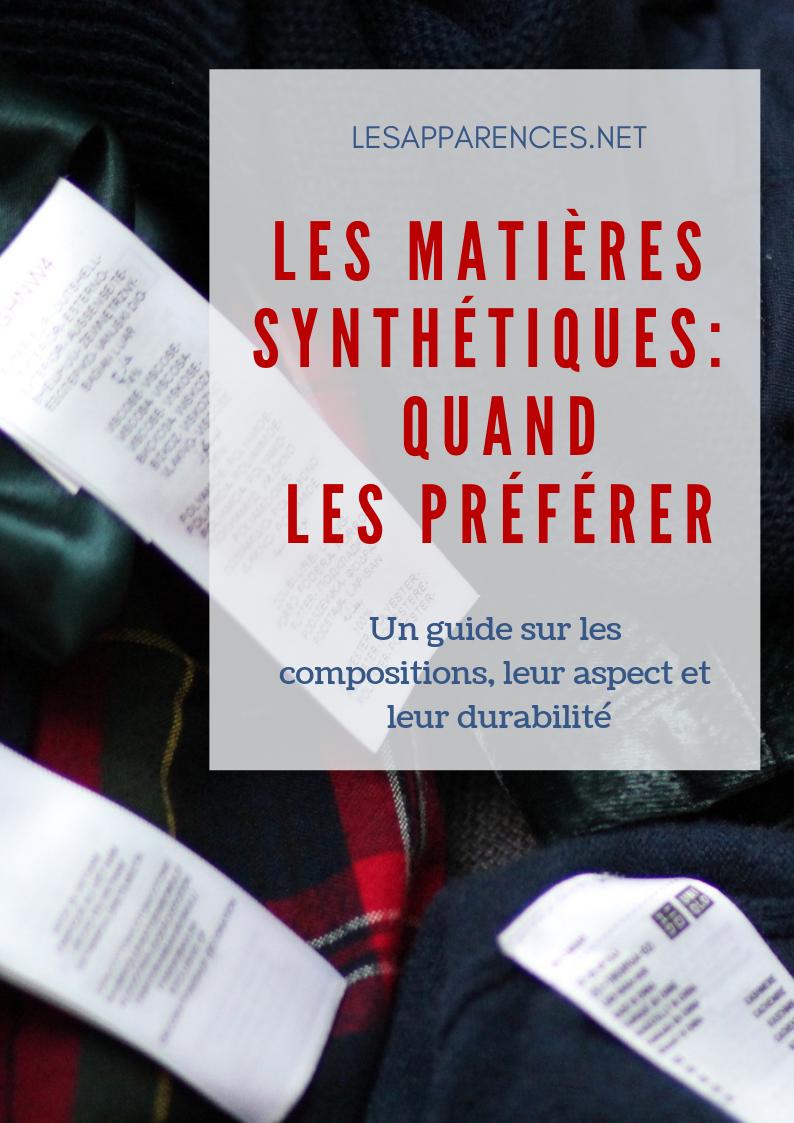 Les matières synthétiques: quand les préférer