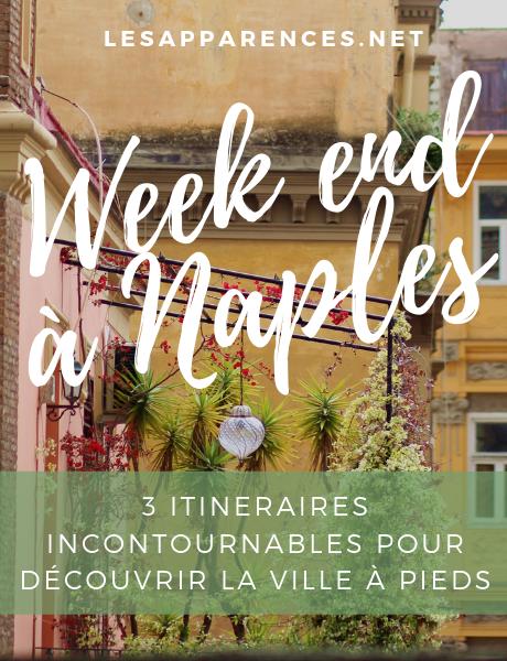 Week end à Naples : 3 itineraires pour découvrir la ville à pieds