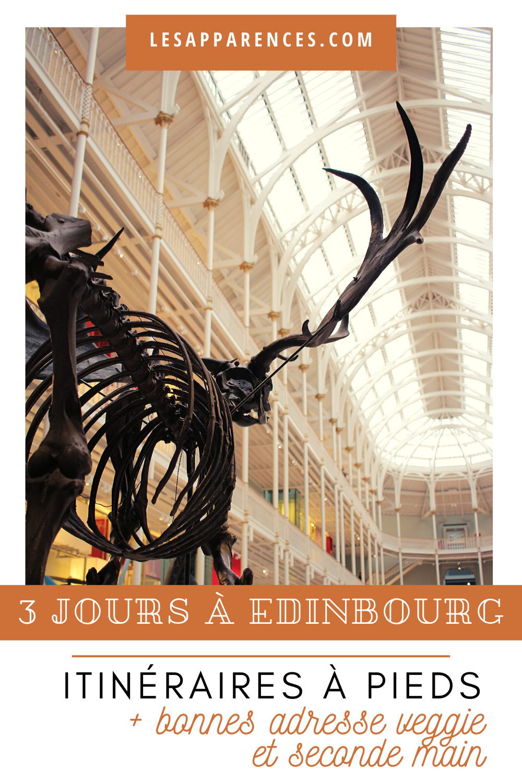 Découvrir Édimbourg en 3 jours