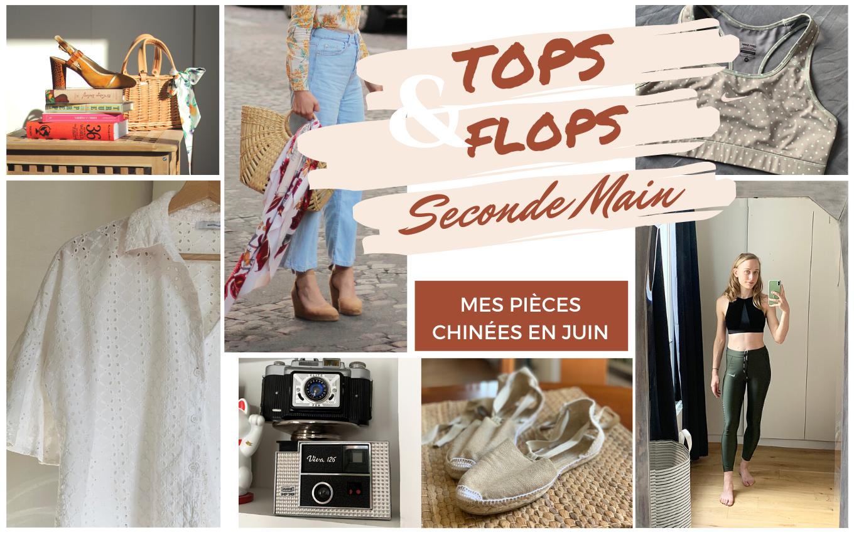 Seconde Main: Tops&Flops #6